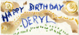 Happy birthday envelope to Deryl