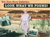 San Juan Story Collection: Look what we found!, Friday Harbor, Washington, September 25, 2009